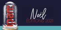 Edition Noël 2021